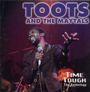Cover - Toots & The Maytals: Time Tough