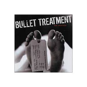 Cover - Bullet Treatment: Mistake, The