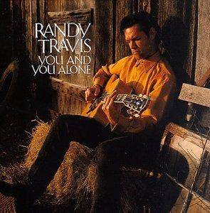 Randy Travis: You And You Alone - Cover
