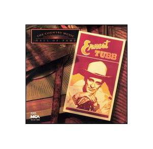 Cover - Ernest Tubb: Country Music Hall Of Fame, The