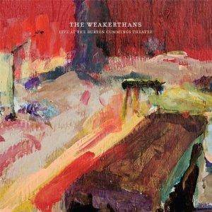 Cover - Weakerthans, The: Live At The Burton Cummings Theatre