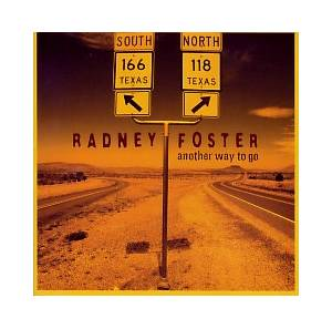Cover - Radney Foster: Another Way To Go