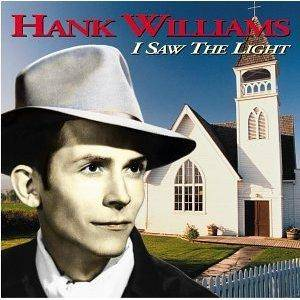 Cover - Hank Williams: I Saw The Light