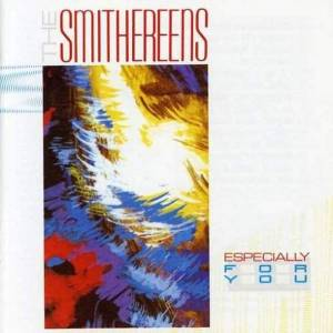The Smithereens: Especially For You - Cover