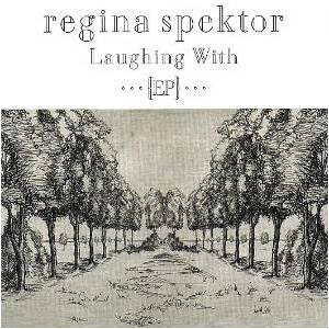 Cover - Regina Spektor: Laughing With
