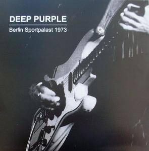 Deep Purple: Berlin Sportpalast 1973 - Cover