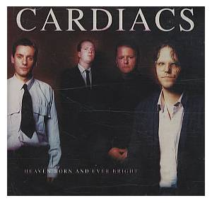 Cover - Cardiacs: Heaven Born And Ever Bright