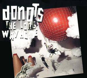 Cover - Donots: Long Way Home, The
