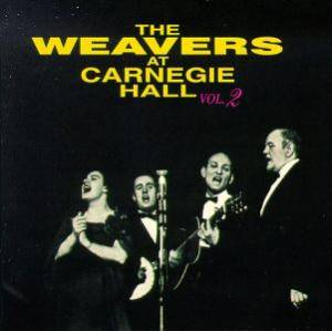 Cover - Weavers, The: Weavers At Carnegie Hall Vol. 2, The