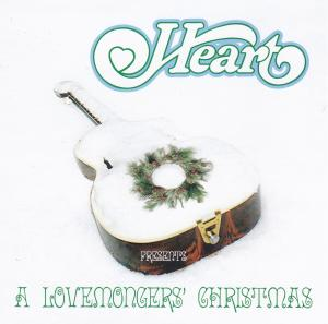 Heart: Heart Presents A Lovemongers' Christmas (2001) - Cover