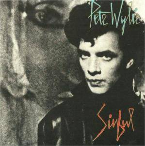 Cover - Pete Wylie: Sinful