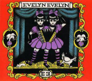 Evelyn Evelyn: Evelyn Evelyn - Cover