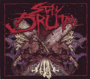 Cover - Austrian Death Machine: Stay Brutal