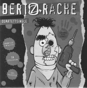 Bert'z Rache: Quartettsingle - Cover