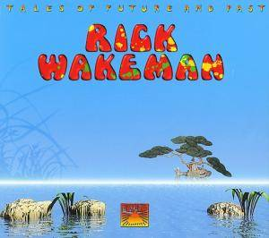 Rick Wakeman: Tales Of Future And Past - Cover