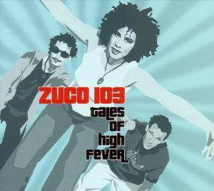 Cover - Zuco 103: Tales Of High Fever