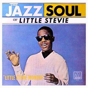 Cover - Little Stevie Wonder: Jazz Soul Of Little Stevie, The