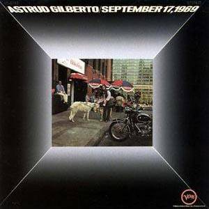 Cover - Astrud Gilberto: September 17, 1969