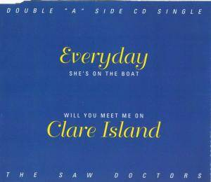 "Cover - Saw Doctors, The: ""Everyday"" And ""Clare Island"""