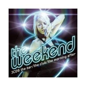 Weekend - The Bar / The Club / The Morning After, The - Cover