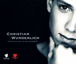 Cover - Christian Wunderlich: That's My Way To Say Goodbye