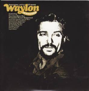 Waylon Jennings: Lonesome, On'ry And Mean - Cover