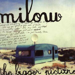 Cover - Milow: Bigger Picture, The