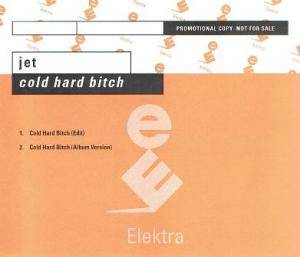 Jet: Cold Hard Bitch - Cover