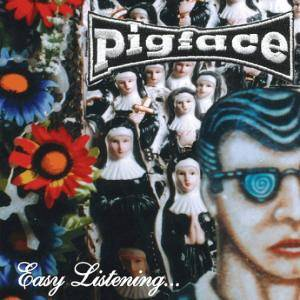 Cover - Pigface: Easy Listening...