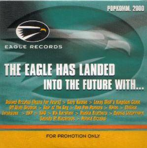 Cover - Sixty Watt Shaman: Eagle Has Landed Into The Future With.., The