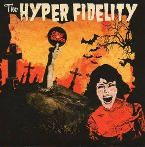 Hyper Fidelity, The - Cover