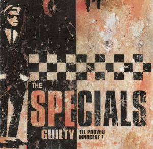 Cover - Specials, The: Guilty 'til Proved Innocent!