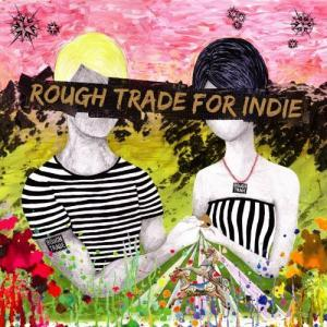 Rough Trade For Indie - Cover