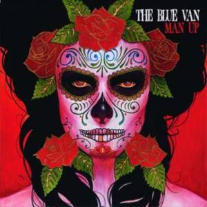 Cover - Blue Van, The: Man Up