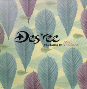 Cover - Des'ree: You Gotta Be