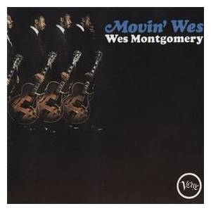 Cover - Wes Montgomery: Movin' Wes