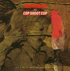 Cover - Cop Shoot Cop: Kill A Cop For Christ And Bring Us His Head
