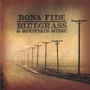 Bona Fide Bluegrass & Mountain Music - Cover