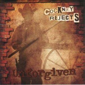 Cover - Cockney Rejects: Unforgiven