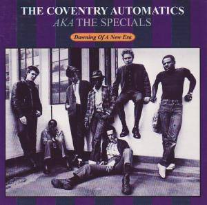 Cover - Coventry Automatics, The: Dawning Of A New Era