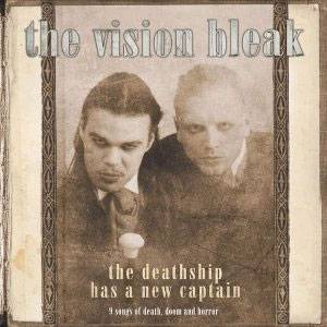 The Vision Bleak: The Deathship Has A New Captain (CD) - Bild 1