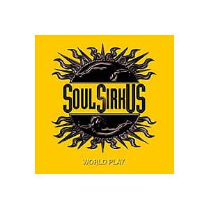 Soul Sirkus: World Play - Cover