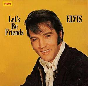 Elvis Presley: Let's Be Friends - Cover