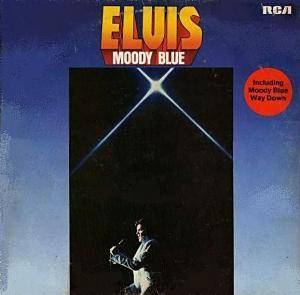 Elvis Presley: Moody Blue - Cover