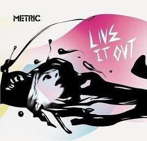 Cover - Metric: Live It Out