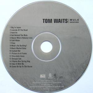 Tom Waits: Mule Variations (CD) - Bild 4