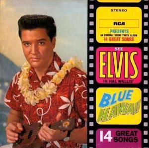 Elvis Presley: Blue Hawaii - Cover