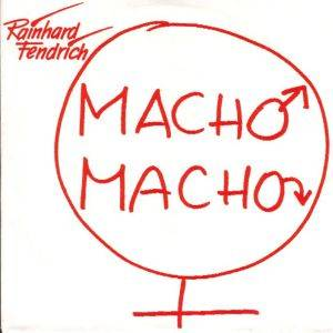 Rainhard Fendrich: Macho Macho - Cover