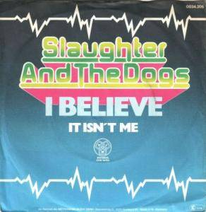 Cover - Slaughter And The Dogs: I Believe