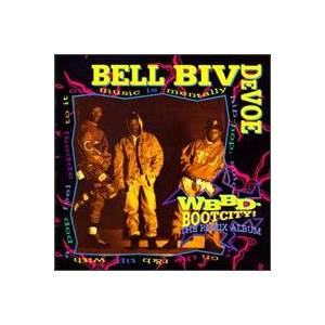 Cover - Bell Biv DeVoe: Wbbd-Bootcity! The Remix Album
